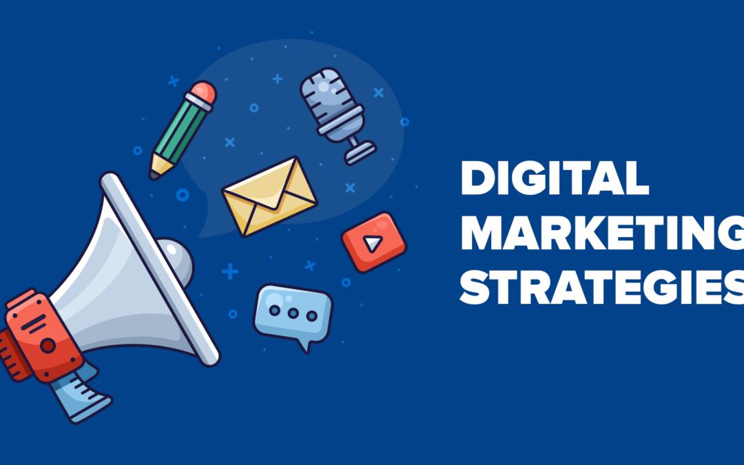 The 5 Best Digital Marketing Strategies